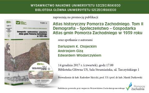Atlas Historyczny Pomorza Zachodniego. Spotkanie z autorami.
