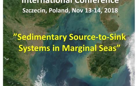 "International Conference ""Sedimentary Source-to-Sink Systems in Marginal Seas"" Radisson Blu Hotel, Nov 13 – 14, 2018, Szczecin, Poland"