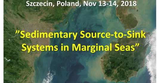 "International Conference ""Sedimentary Source-to-Sink Systems in Marginal Seas""  Radisson Blu Hotel, Nov 13 – 14, 2018, Szczecin, Poland"
